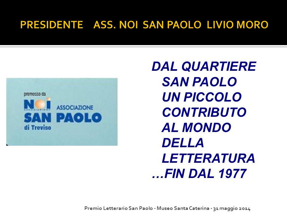 PRESIDENTE ASS. NOI SAN PAOLO LIVIO MORO