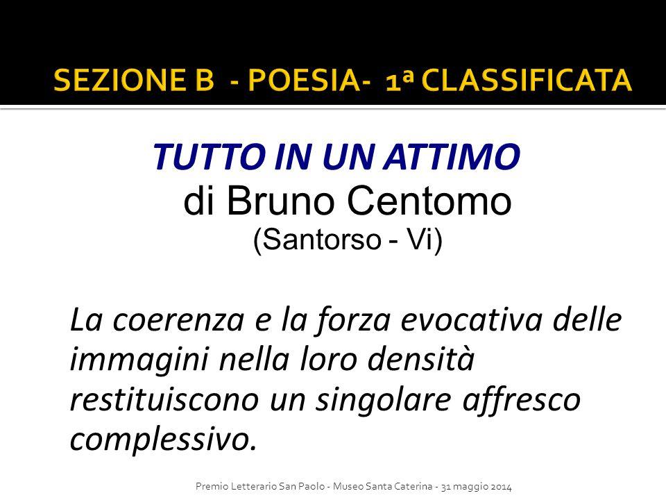 SEZIONE B - POESIA- 1ª CLASSIFICATA