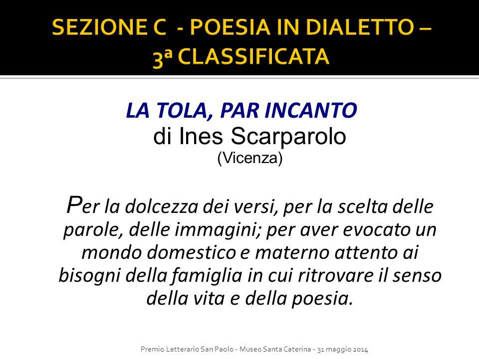 SEZIONE C - POESIA IN DIALETTO – 3ª CLASSIFICATA