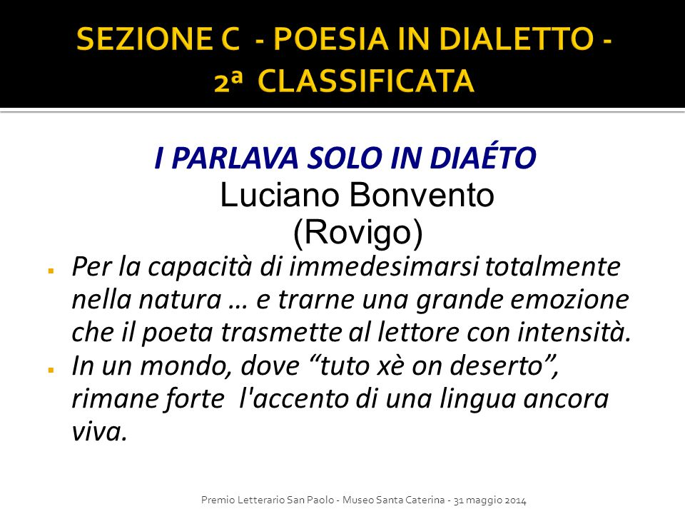 SEZIONE C - POESIA IN DIALETTO - 2ª CLASSIFICATA