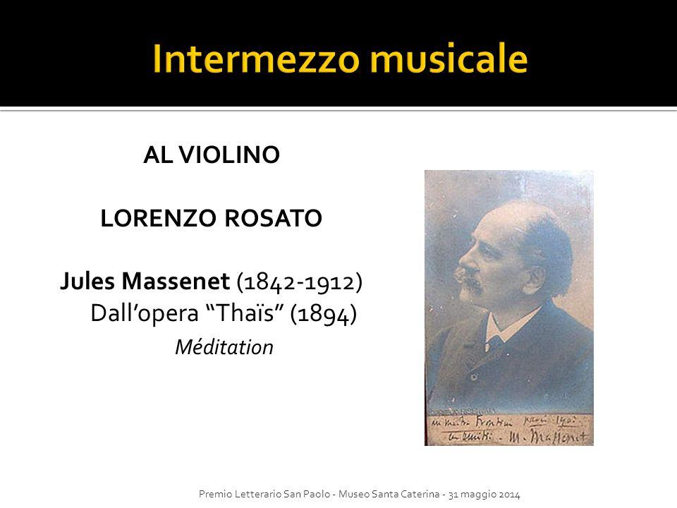 Jules Massenet (1842-1912) Dall'opera Thaïs (1894)
