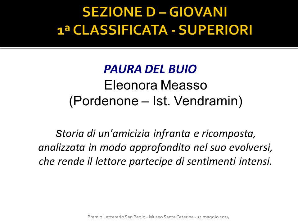 SEZIONE D – GIOVANI 1ª CLASSIFICATA - SUPERIORI