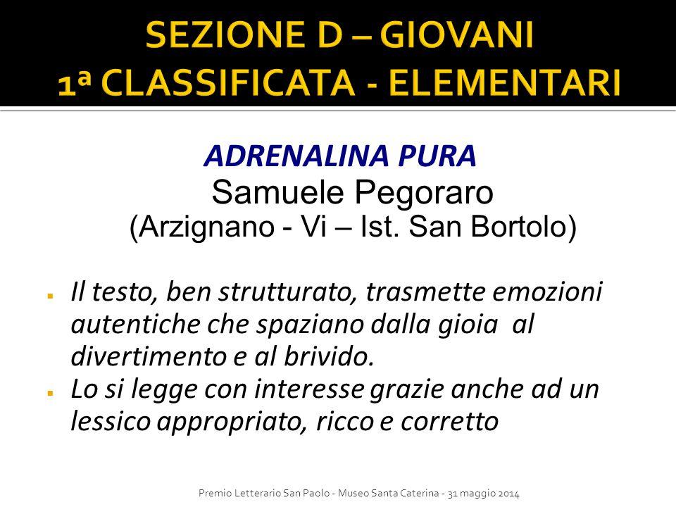 SEZIONE D – GIOVANI 1ª CLASSIFICATA - ELEMENTARI