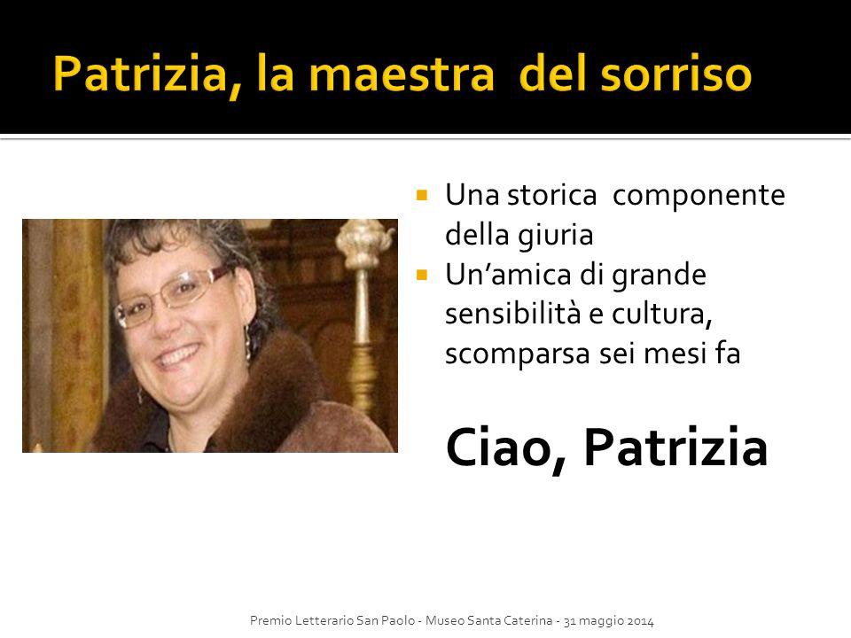 Patrizia, la maestra del sorriso