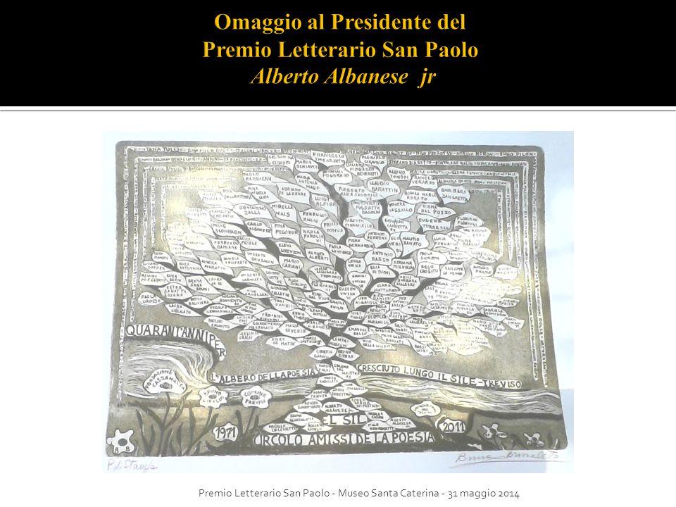 Omaggio al Presidente del Premio Letterario San Paolo Alberto Albanese jr