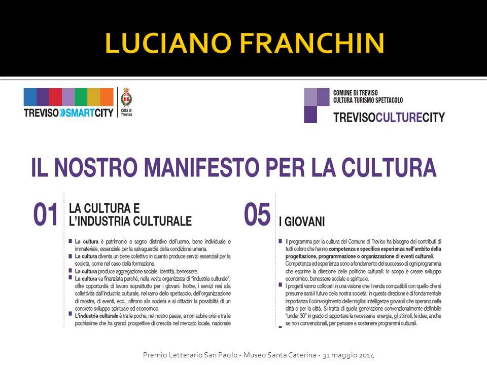 LUCIANO FRANCHIN Premio Letterario San Paolo - Museo Santa Caterina - 31 maggio 2014