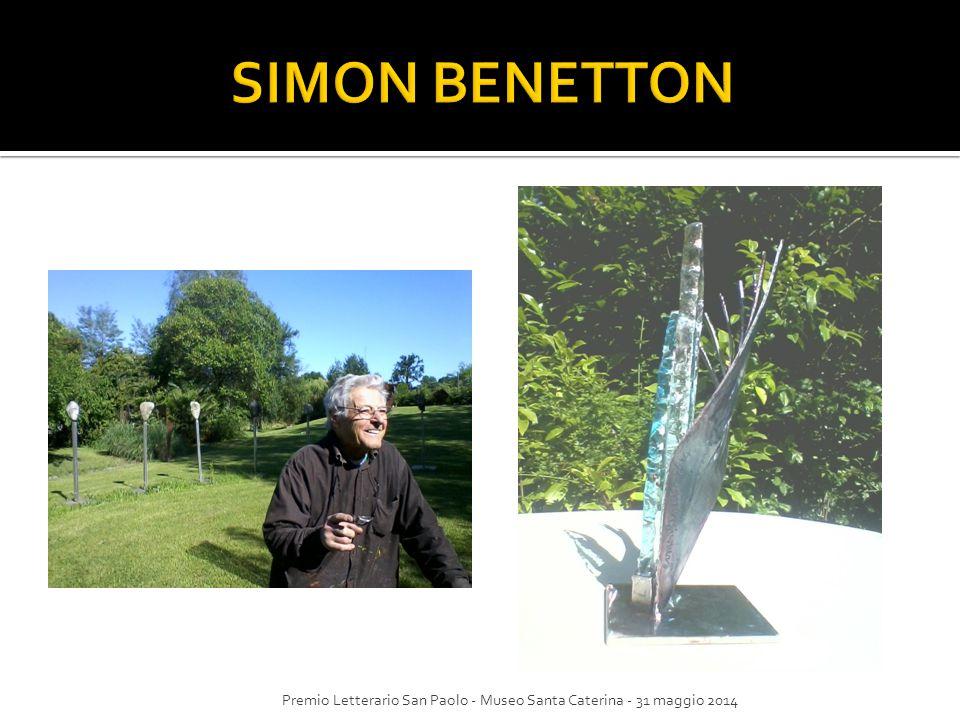 SIMON BENETTON Premio Letterario San Paolo - Museo Santa Caterina - 31 maggio 2014