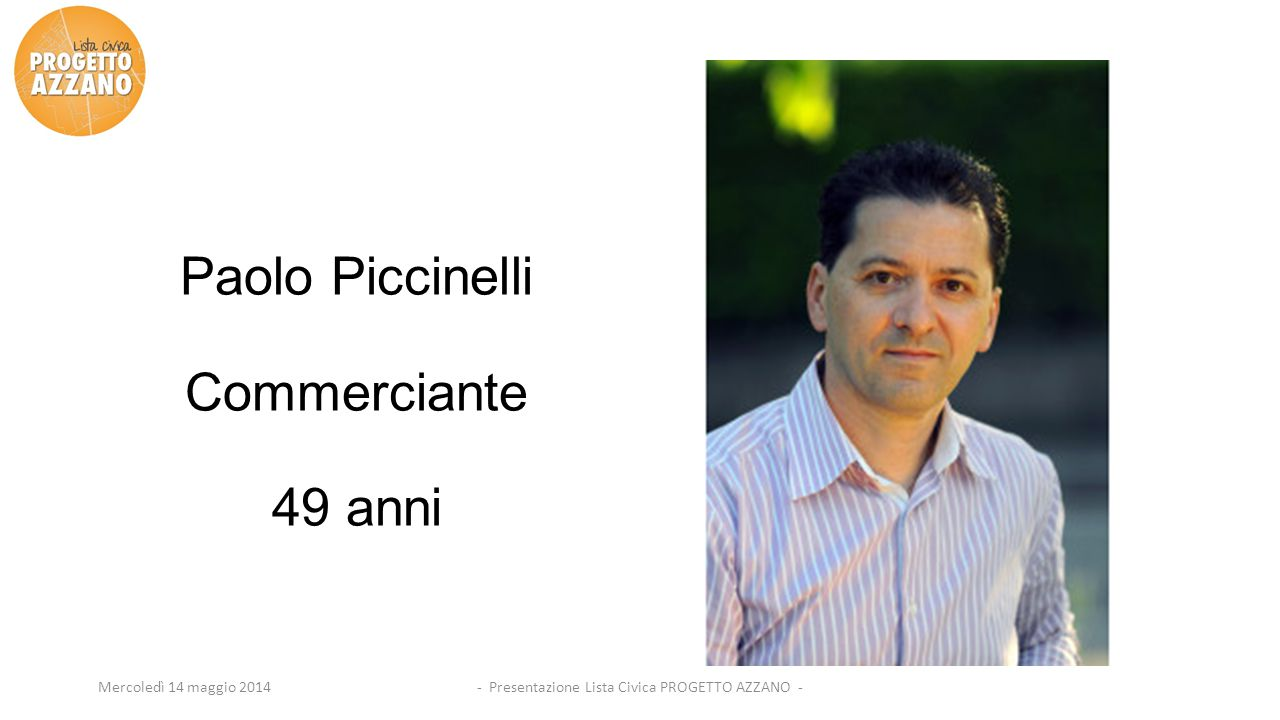 - Presentazione Lista Civica PROGETTO AZZANO -