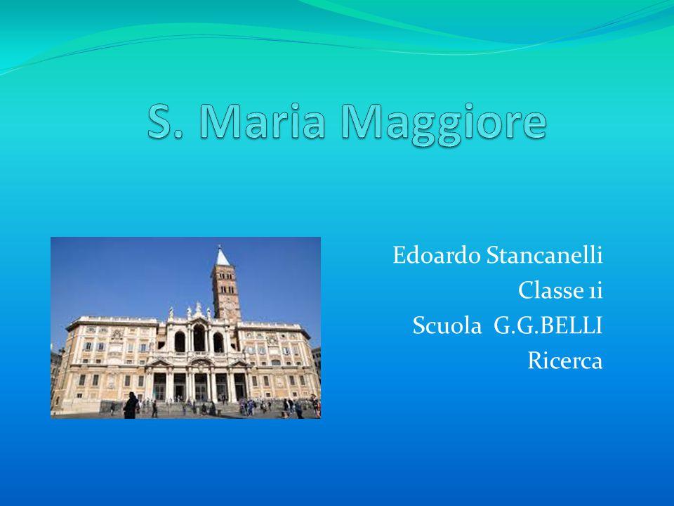 Edoardo Stancanelli Classe 1i Scuola G.G.BELLI Ricerca