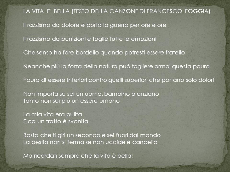 LA VITA E' BELLA (TESTO DELLA CANZONE DI FRANCESCO FOGGIA)