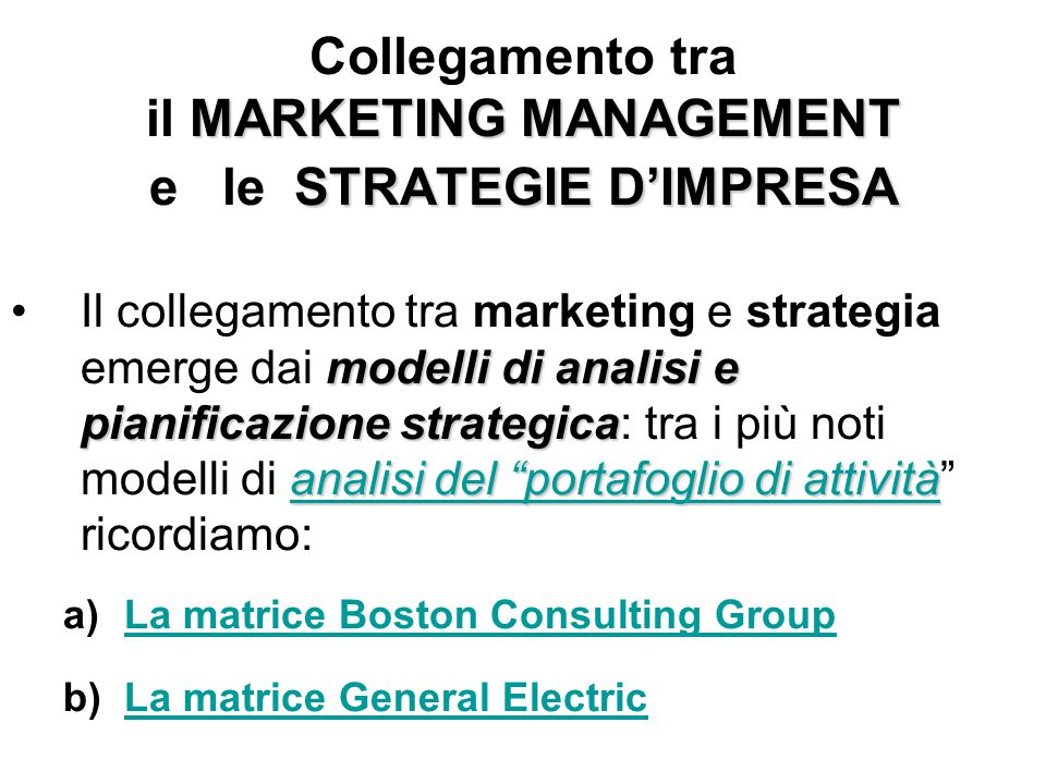 Collegamento tra il MARKETING MANAGEMENT e le STRATEGIE D'IMPRESA