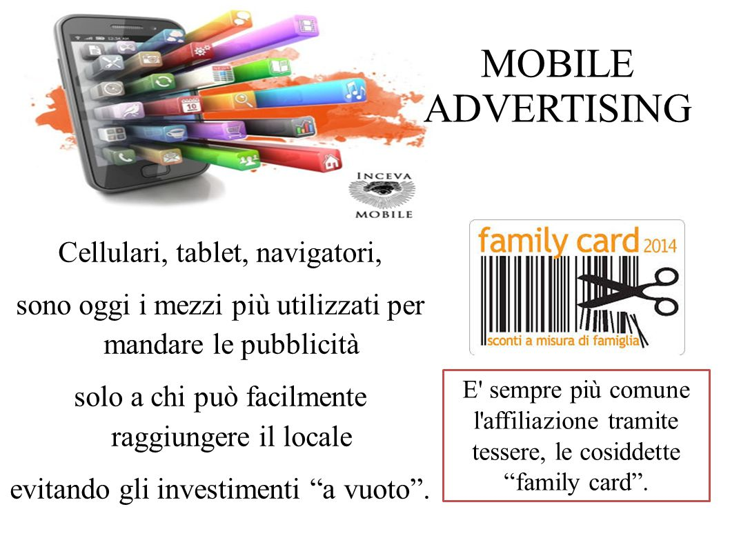 MOBILE ADVERTISING Cellulari, tablet, navigatori,