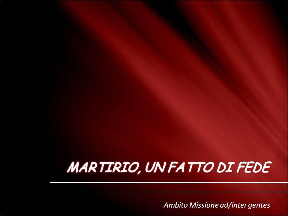 MARTIRIO, UN FATTO DI FEDE