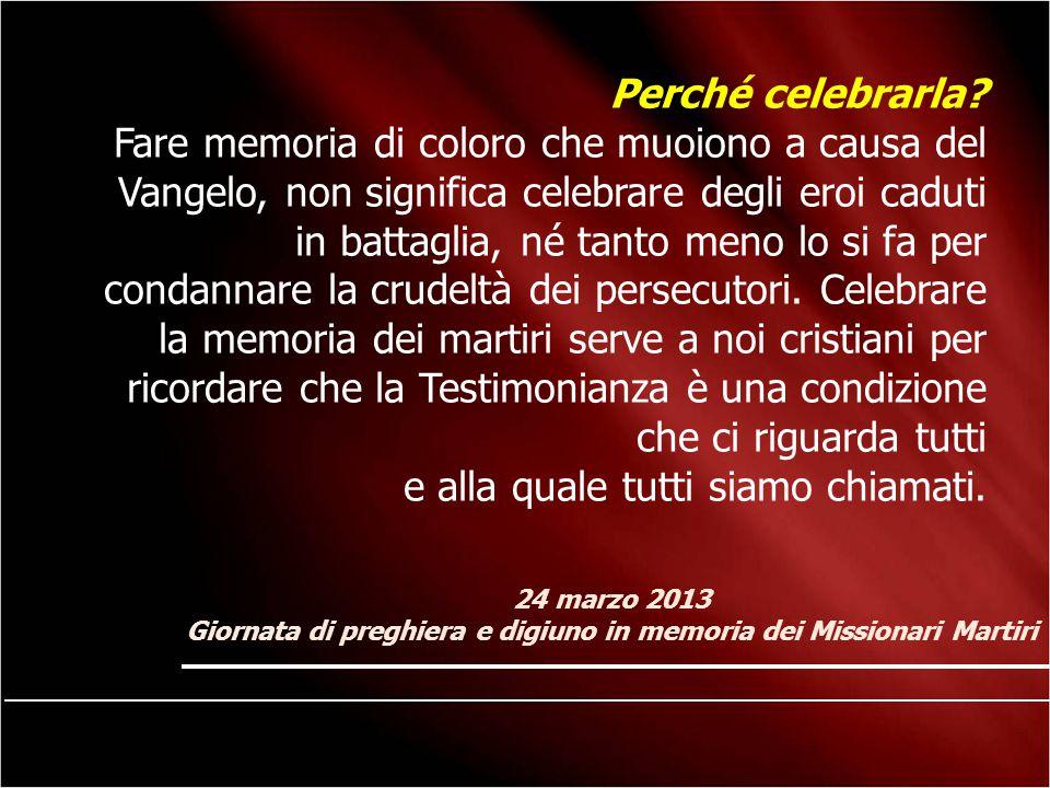 Giornata di preghiera e digiuno in memoria dei Missionari Martiri