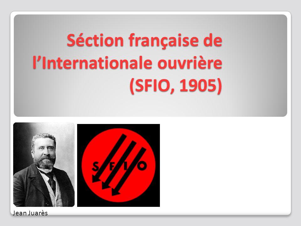 Séction française de l'Internationale ouvrière (SFIO, 1905)