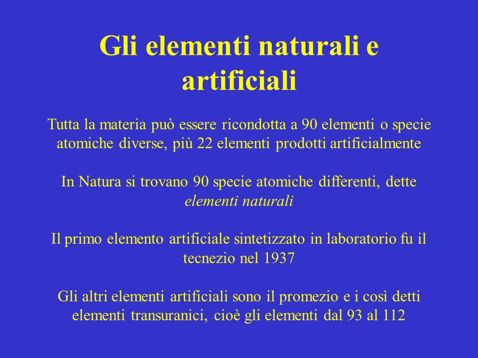 Gli elementi naturali e artificiali