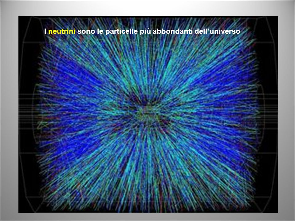 I neutrini sono le particelle più abbondanti dell'universo