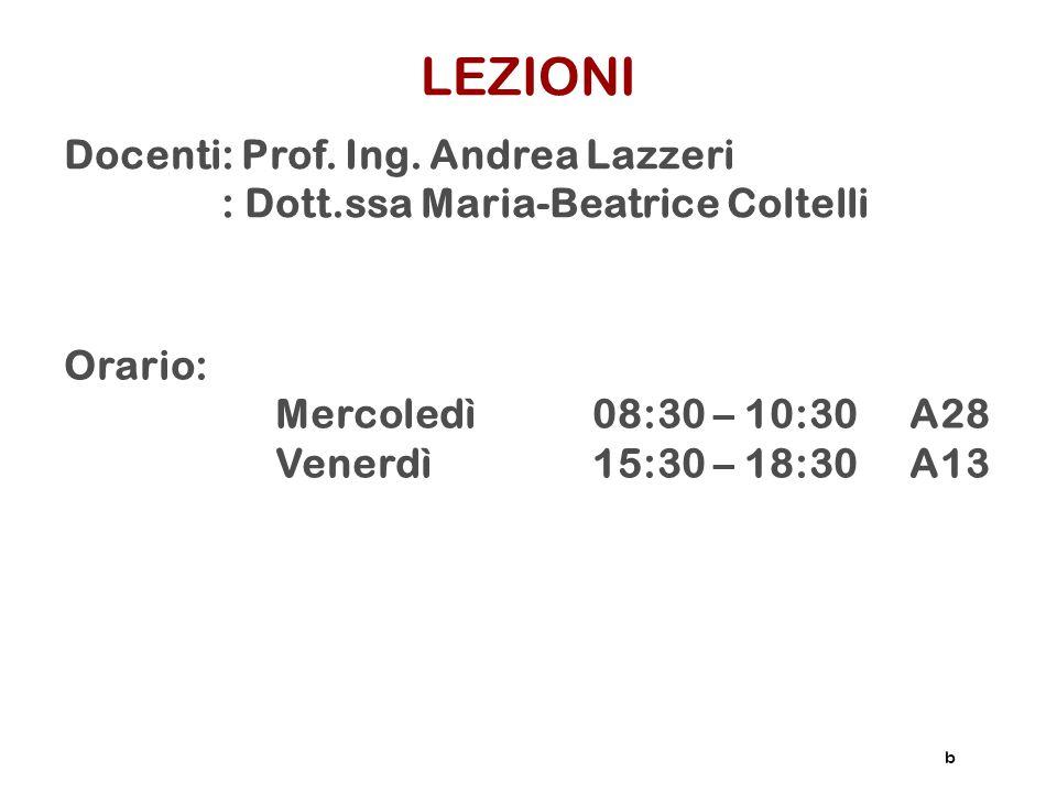 LEZIONI Docenti: Prof. Ing. Andrea Lazzeri