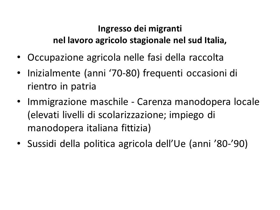 Ingresso dei migranti nel lavoro agricolo stagionale nel sud Italia,