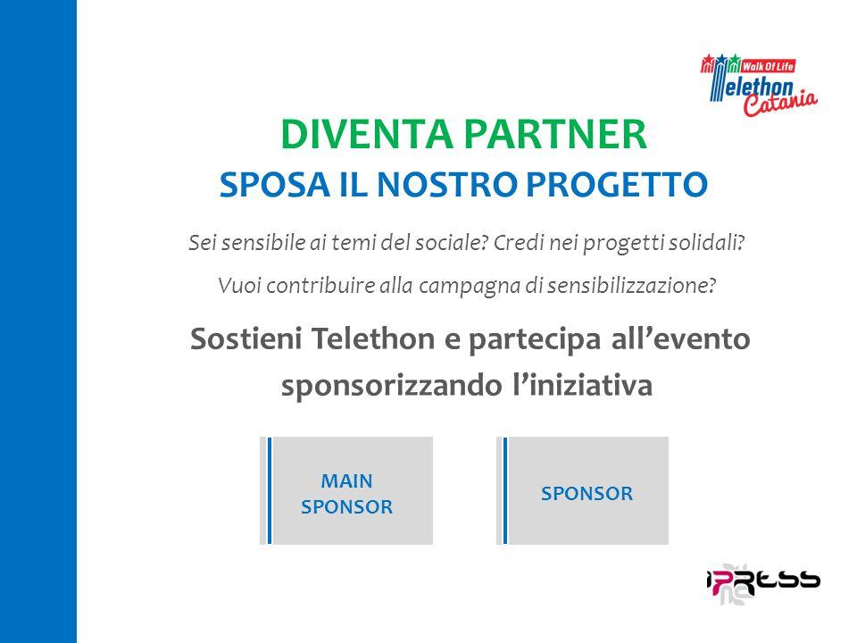 SPOSA IL NOSTRO PROGETTO sponsorizzando l'iniziativa