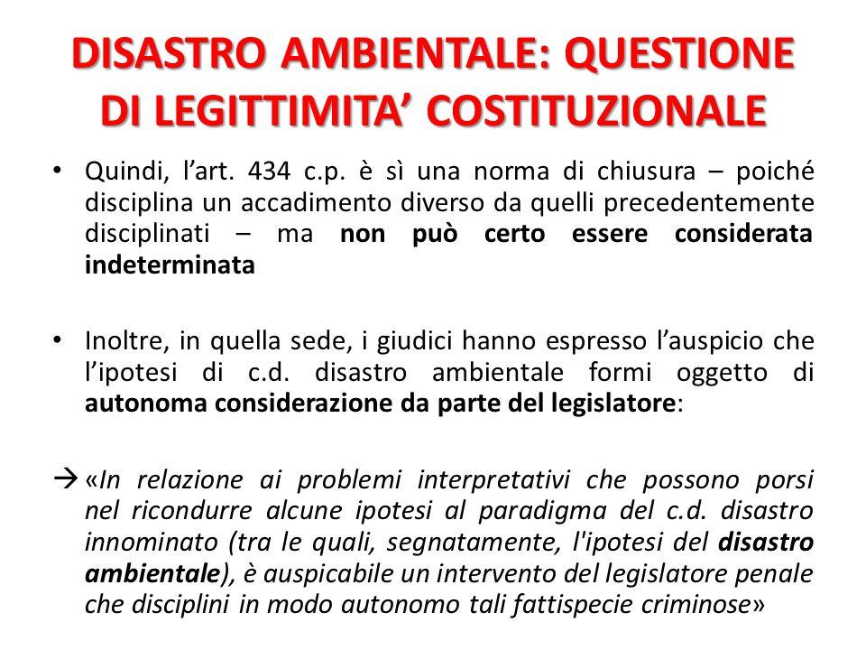 DISASTRO AMBIENTALE: QUESTIONE DI LEGITTIMITA' COSTITUZIONALE