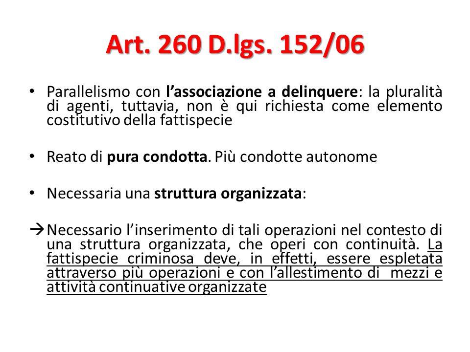 Art. 260 D.lgs. 152/06