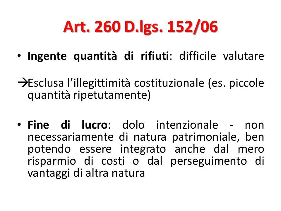 Art. 260 D.lgs. 152/06 Ingente quantità di rifiuti: difficile valutare