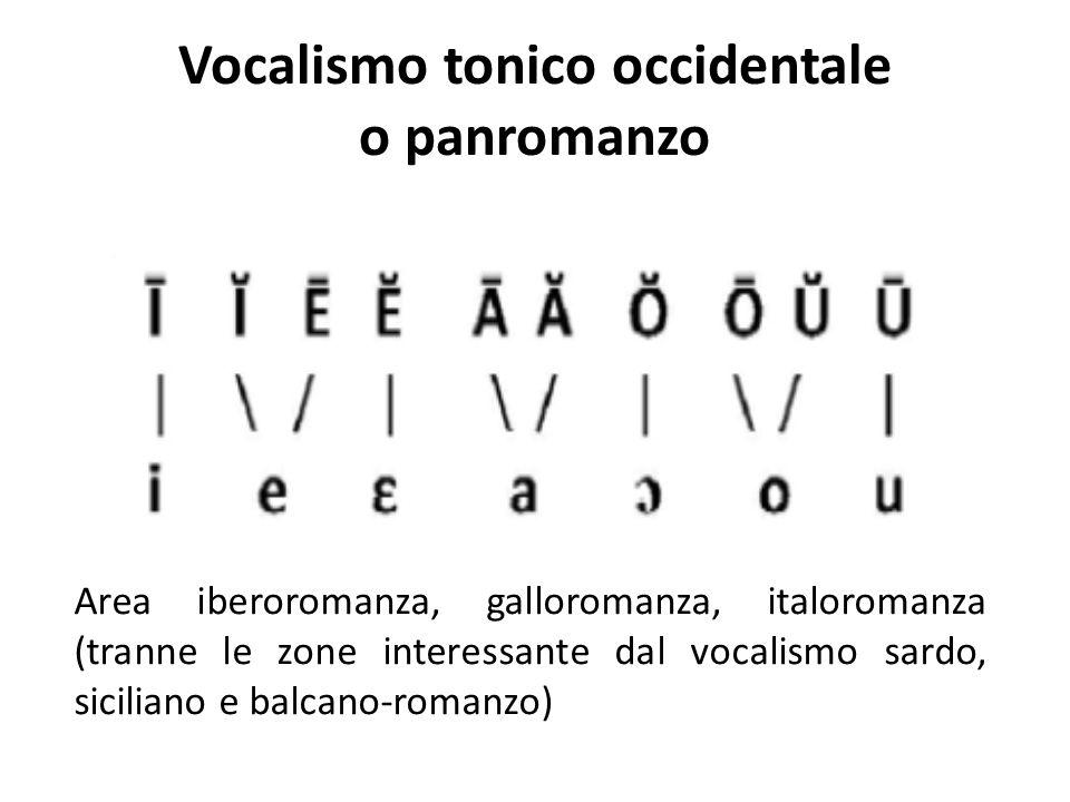 Vocalismo tonico occidentale o panromanzo