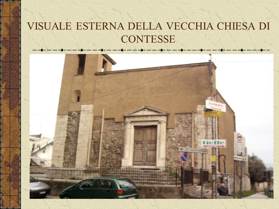 VISUALE ESTERNA DELLA VECCHIA CHIESA DI CONTESSE