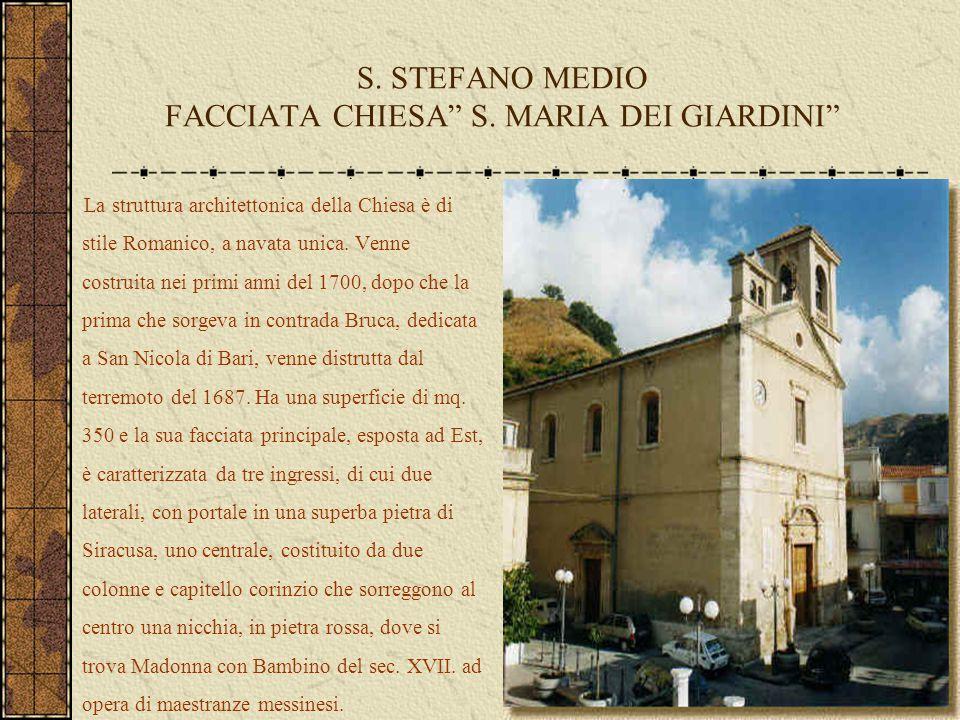 S. STEFANO MEDIO FACCIATA CHIESA S. MARIA DEI GIARDINI