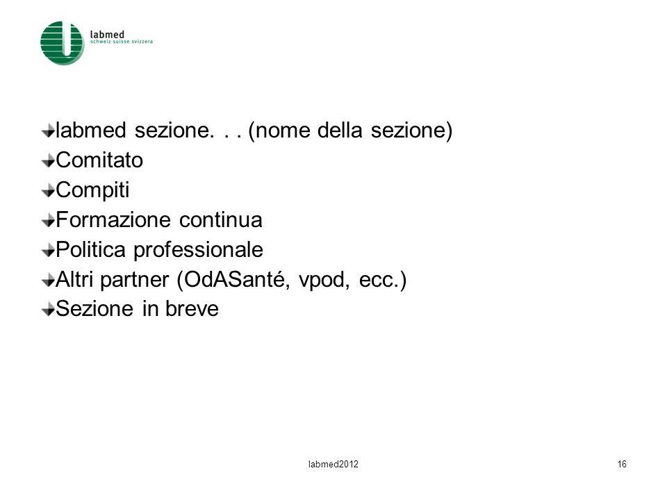 labmed sezione. . . (nome della sezione) Comitato Compiti