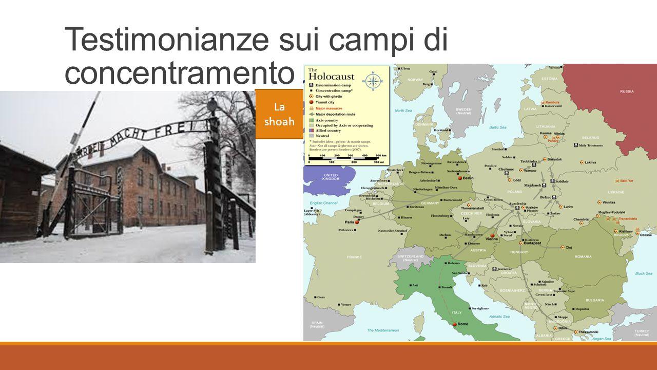 Testimonianze sui campi di concentramento