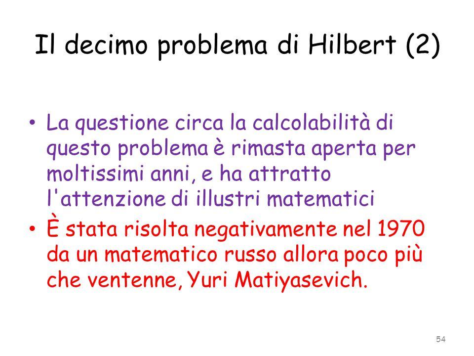 Il decimo problema di Hilbert (2)
