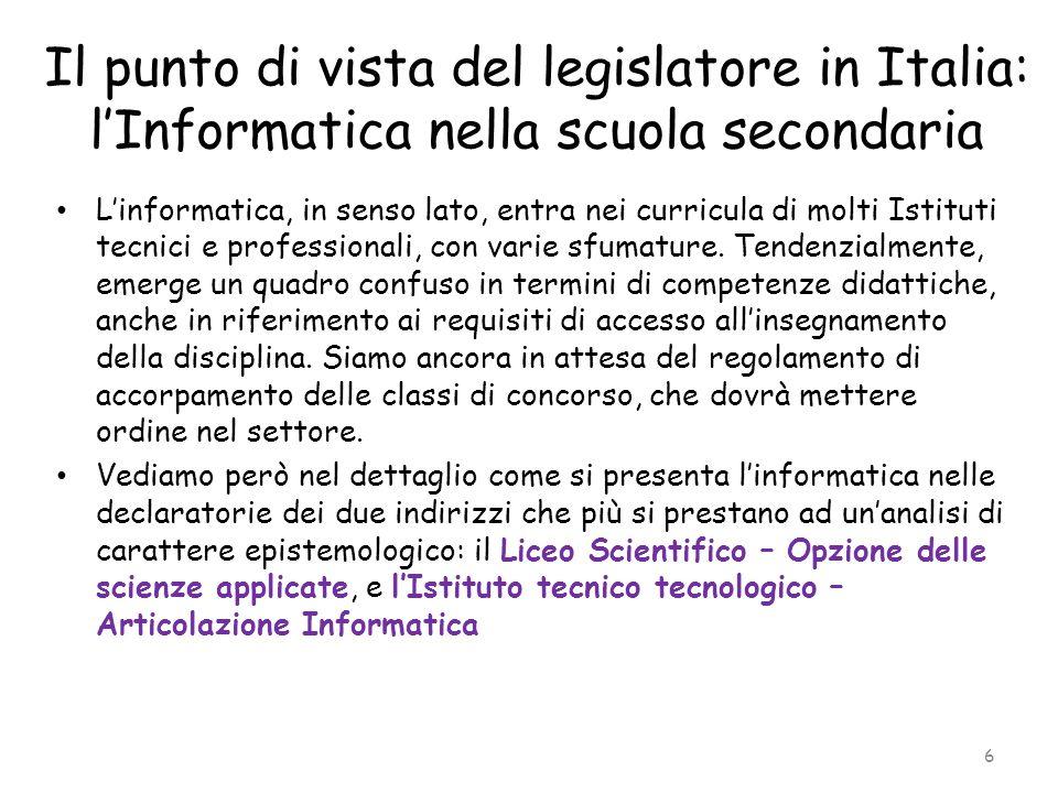 Il punto di vista del legislatore in Italia: l'Informatica nella scuola secondaria