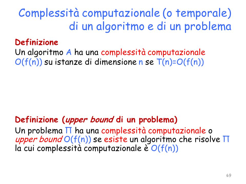 Complessità computazionale (o temporale) di un algoritmo e di un problema