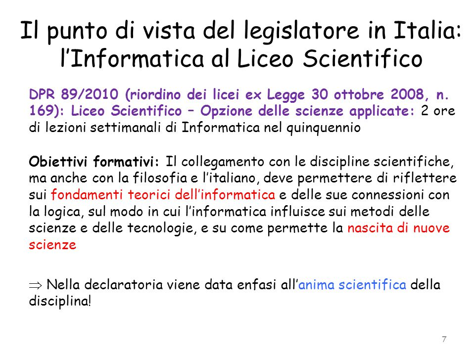 Il punto di vista del legislatore in Italia: l'Informatica al Liceo Scientifico