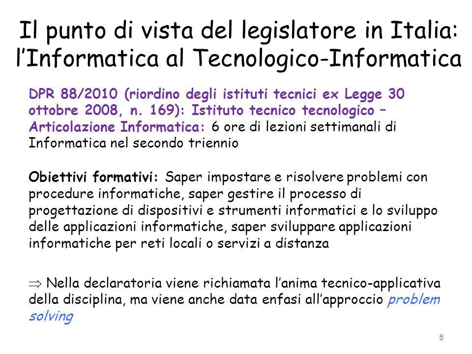 Il punto di vista del legislatore in Italia: l'Informatica al Tecnologico-Informatica