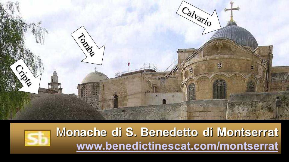 Calvario Tomba Cripta Monache di S. Benedetto di Montserrat www.benedictinescat.com/montserrat