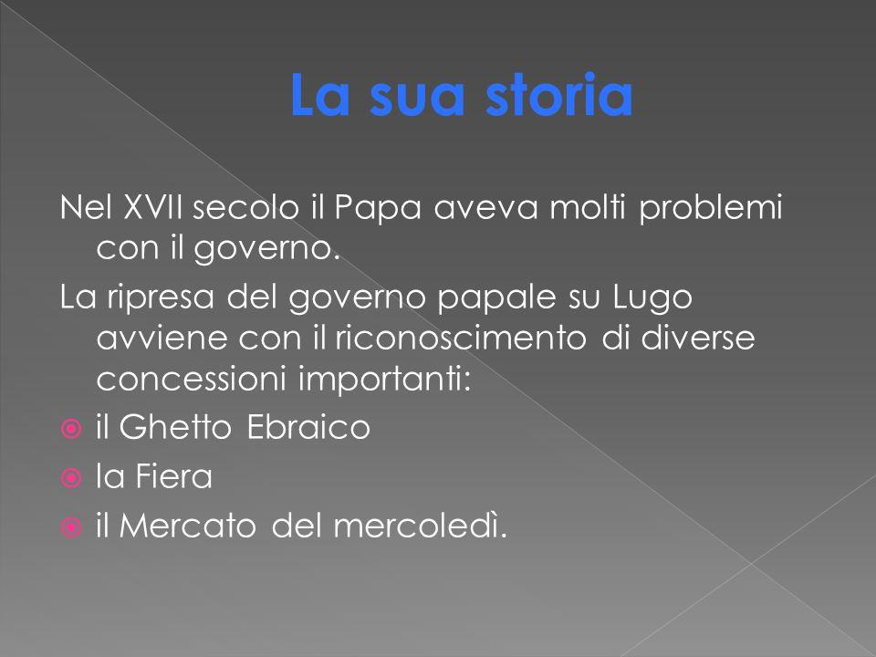 La sua storia Nel XVII secolo il Papa aveva molti problemi con il governo.