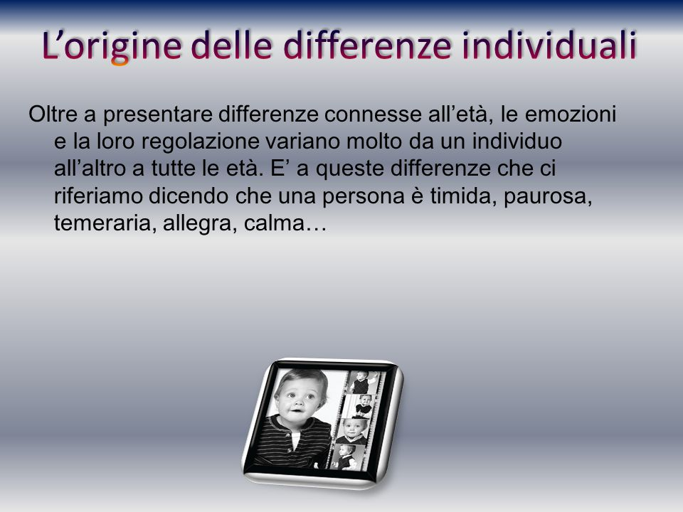 L'origine delle differenze individuali