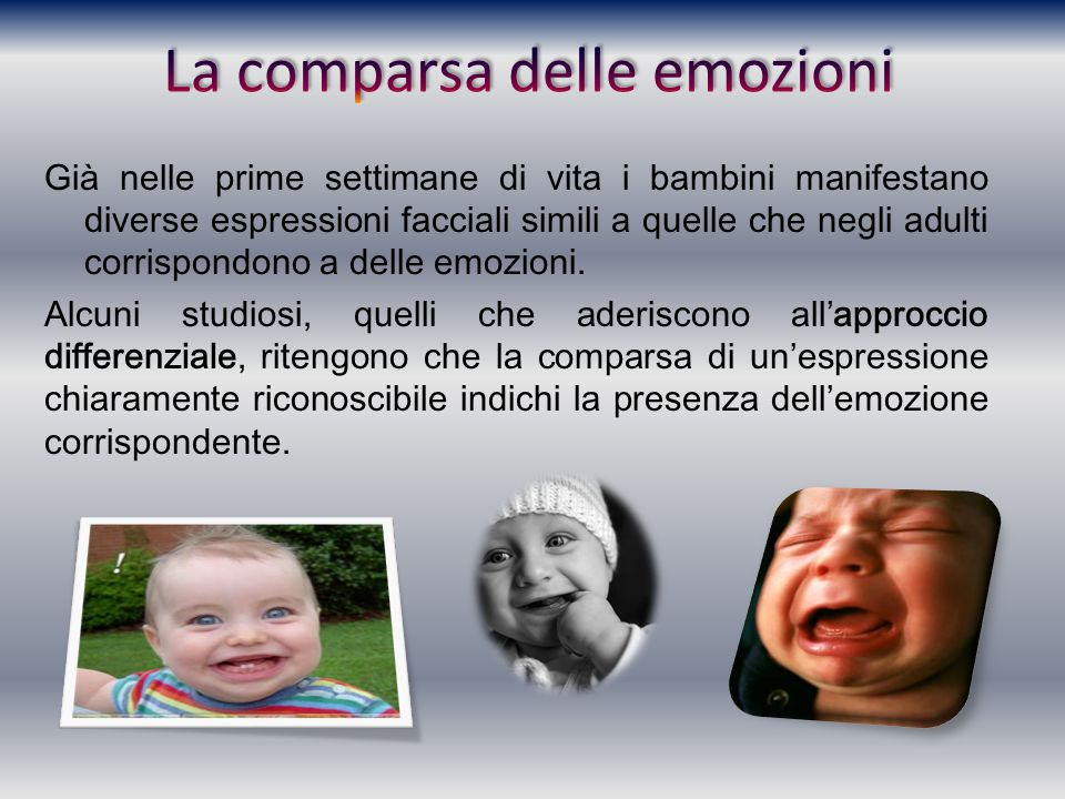 La comparsa delle emozioni