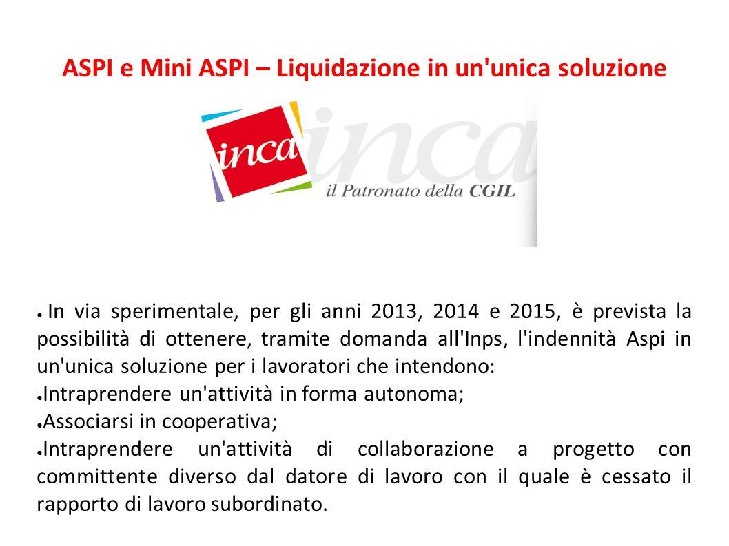 ASPI e Mini ASPI – Liquidazione in un unica soluzione