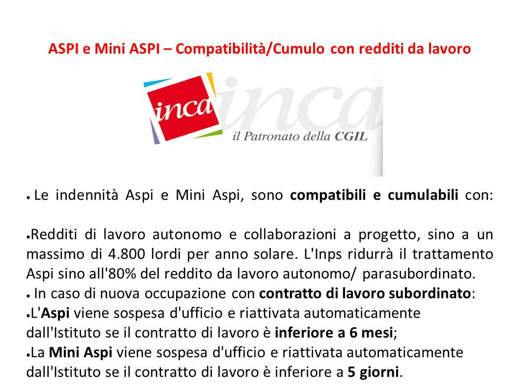 ASPI e Mini ASPI – Compatibilità/Cumulo con redditi da lavoro