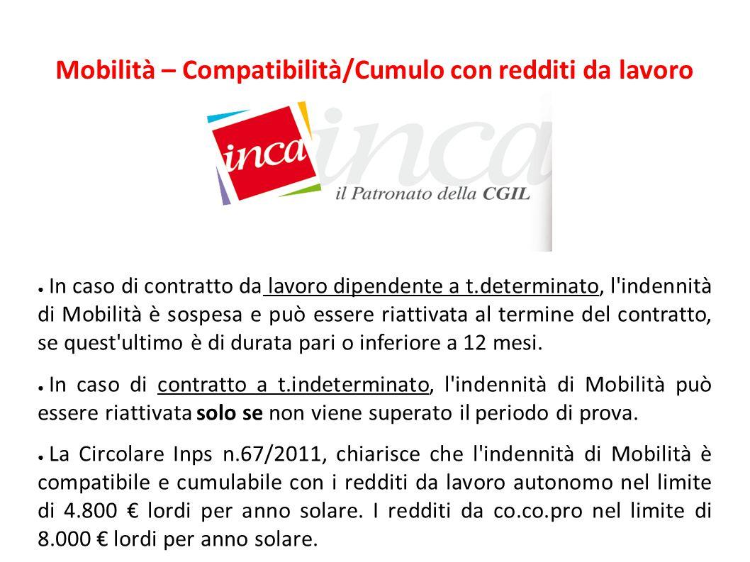 Mobilità – Compatibilità/Cumulo con redditi da lavoro