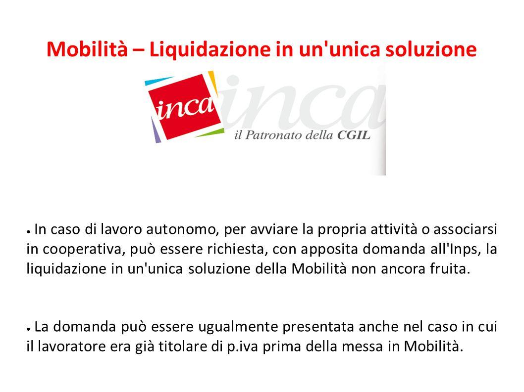 Mobilità – Liquidazione in un unica soluzione