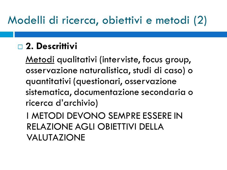 Modelli di ricerca, obiettivi e metodi (2)