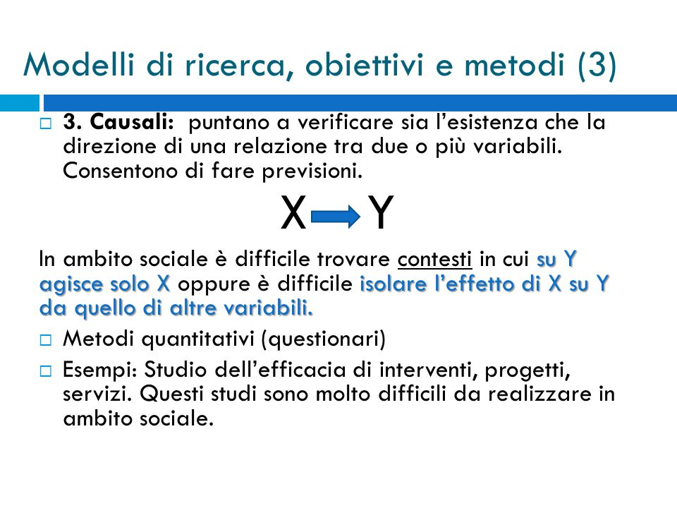Modelli di ricerca, obiettivi e metodi (3)