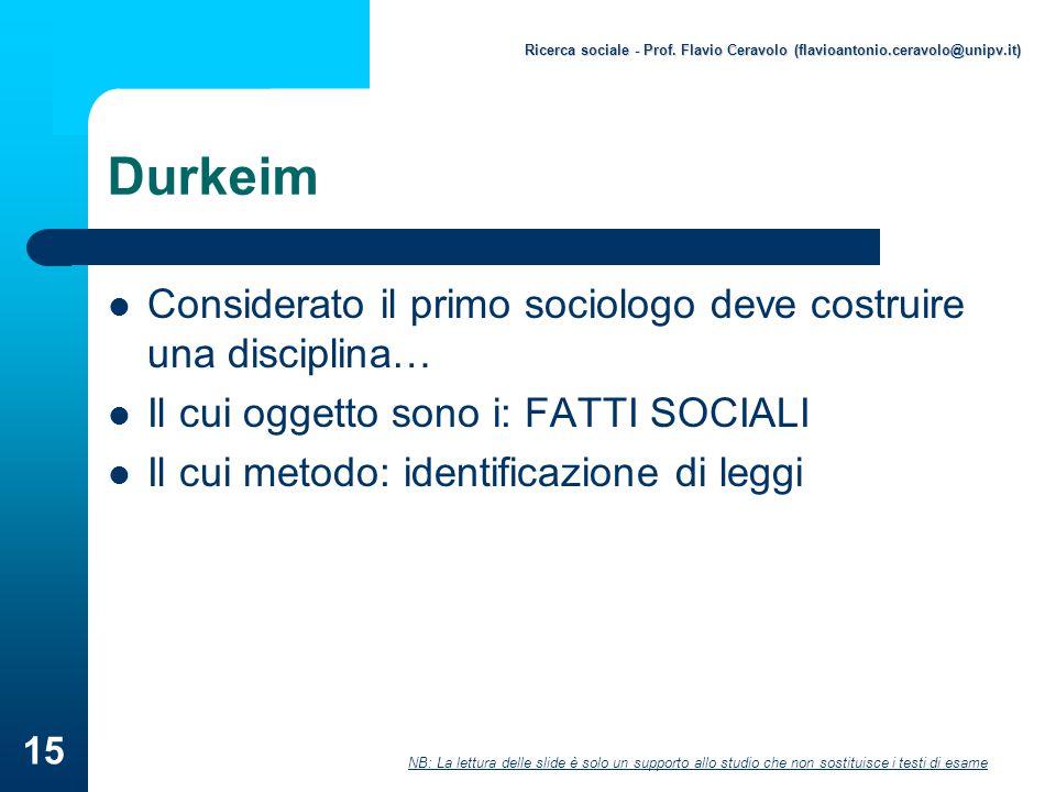Durkeim Considerato il primo sociologo deve costruire una disciplina…