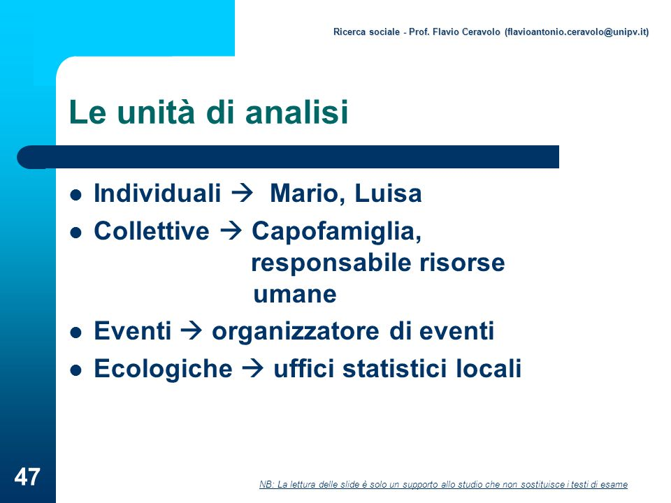 Le unità di analisi Individuali  Mario, Luisa