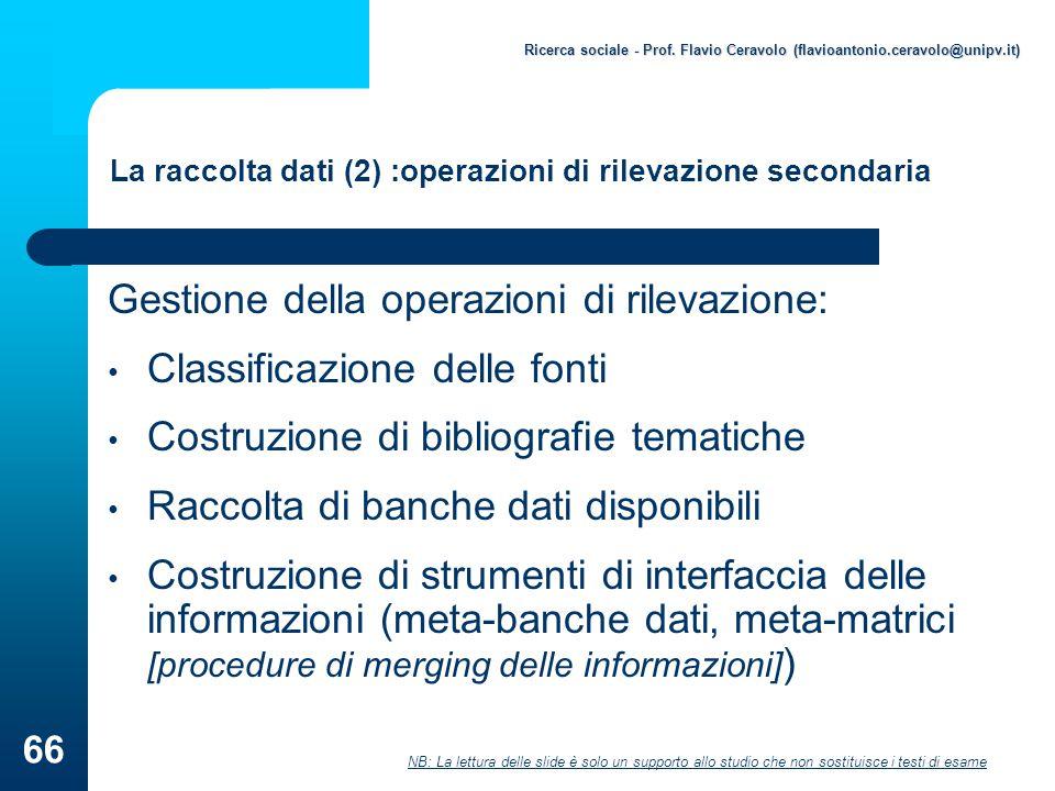 La raccolta dati (2) :operazioni di rilevazione secondaria